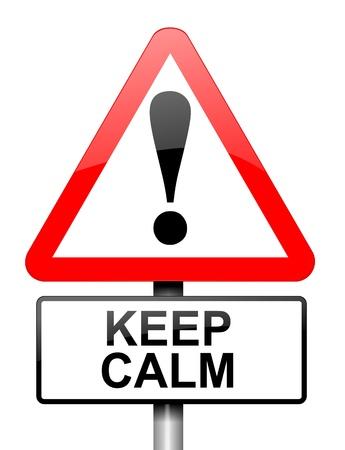 alarming: Ilustraci�n que muestra una se�al triangular de advertencia de color rojo y blanco con un concepto de mantener la calma. Blanco fondo.