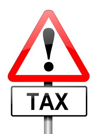 taxation: Illustration depicting a red and white triangular warning sign with a tax concept. White background.