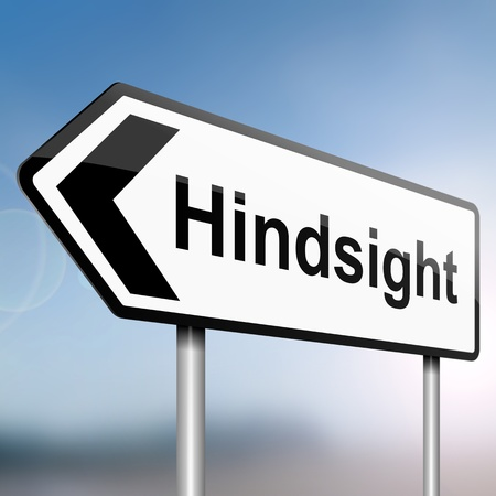 hindsight: illustration depicting a sign post with directional arrow containing a hindsight concept  Blurred background  Stock Photo
