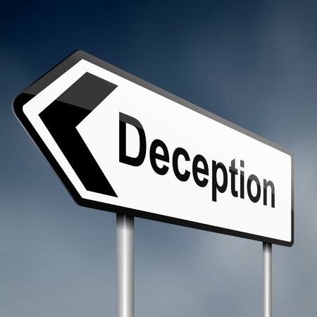 deceit: illustration depicting a sign post with directional arrow containing a deception concept. Blurred background.