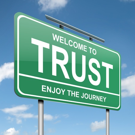 trusting: Illustration depicting a green roadsign with a trust concept  Blue sky background