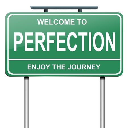 perfection: Illustration depicting a green roadsign with a perfection concept. White background.