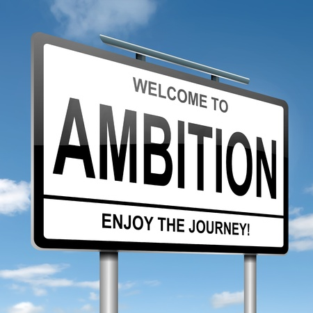 ambitions: Illustration depicting a roadsign with an ambition concept. Blue sky background.