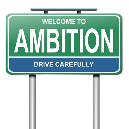 ambitions: Illustration depicting a roadsign with an ambition concept. White background. Stock Photo