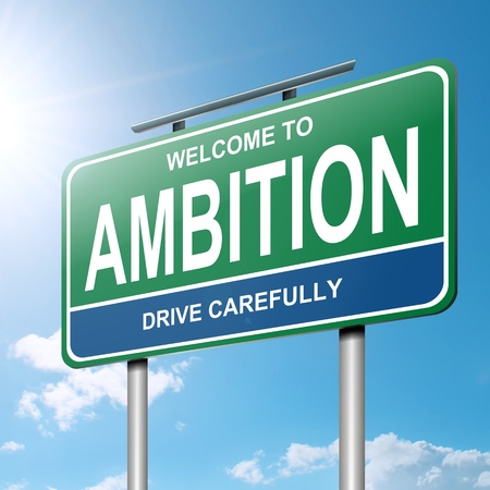ambition: Illustration depicting a roadsign with an ambition concept. Blue sky with sunlight background.