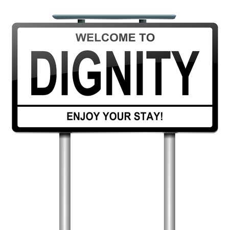 Illustration depicting a white roadsign with a dignity concept. White background.