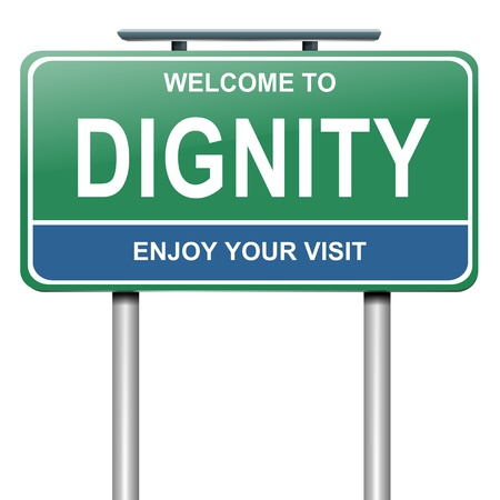 dignified: Illustration depicting a green and blue roadsign with a dignity concept. White background.