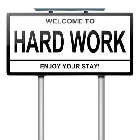 graft: Illustration depicting a white roadsign with a hard work concept. White background.