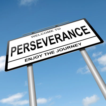 perseverance: Illustration depicting a roadsign with a perseverance concept  Blue sky with strong sunlight background