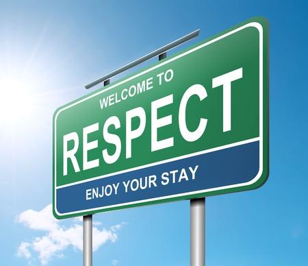 respeto: Ilustración que muestra un letrero con un concepto de respeto la luz del sol fuerte y cielo azul de fondo Foto de archivo