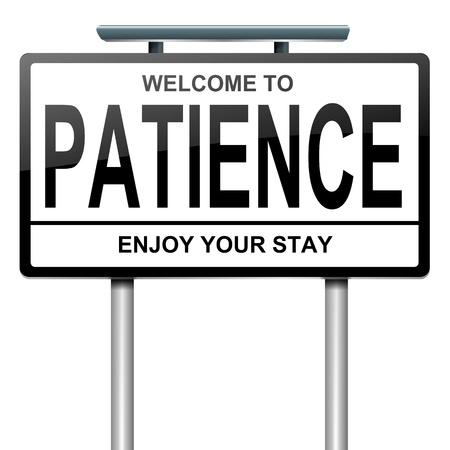 Illustratie afbeelding van een bord met een geduld begrip Witte achtergrond