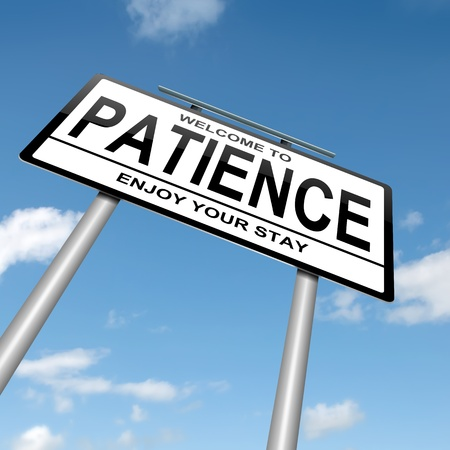 virtue: Illustration depicting a roadsign with a patience concept  Blue sky  background
