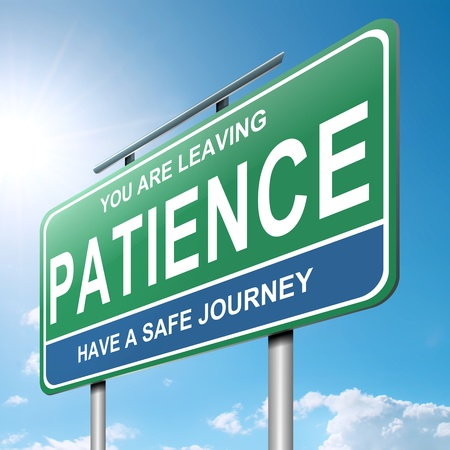 patience: Illustration depicting a roadsign with a patience concept  Blue sky  background
