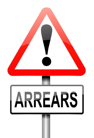 arrears: Illustration depicting a roadsign with an arrears concept. White background.
