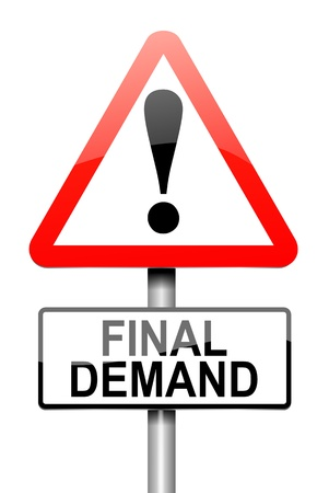 foreclose: Illustration depicting a roadsign with a final demand concept  White  background