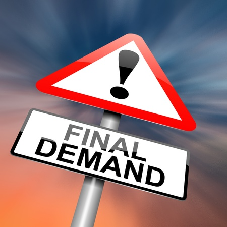 Illustration depicting a roadsign with a final demand concept  Abstract background
