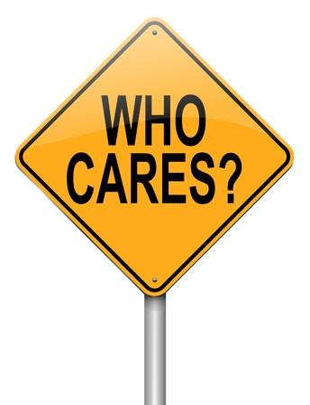 disheartened: Illustration depicting a roadsign with a who cares concept  White background  Stock Photo