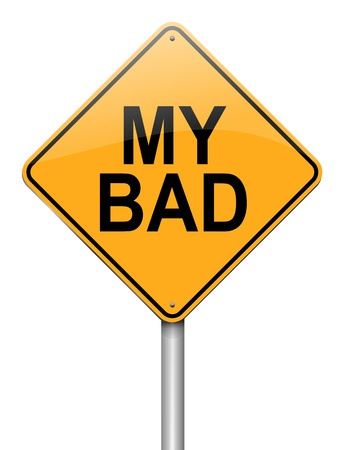 bloomer: Illustration depicting a roadsign with a my bad  concept. White  background.