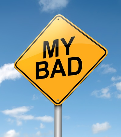 inaccurate: Illustration depicting a roadsign with a my bad  concept. Blue sky  background. Stock Photo