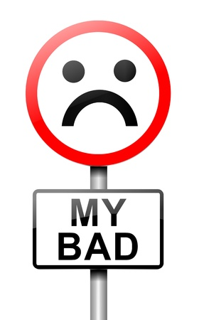 inaccurate: Illustration depicting a roadsign with a my bad  concept. White background.