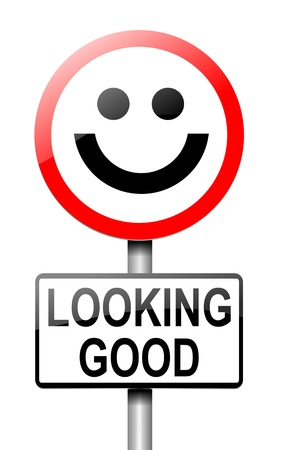 assured: Illustration depicting a roadsign with a looking good concept. White  background. Stock Photo