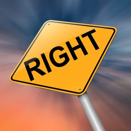 righteous: Illustration depicting a roadsign with a right concept  Abstract background