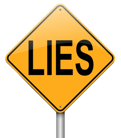 betrayal: Illustration depicting a roadsign with a lies concept. White background.