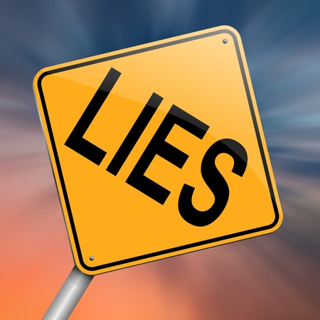 deceit: Illustration depicting a roadsign with a lies concept. Abstract background.