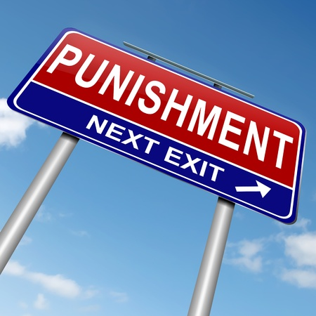 punish: Illustration depicting a roadsign with a punishment concept. Sky background. Stock Photo