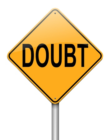 doubt: Illustration depicting a roadsign with a doubt concept. White  background.