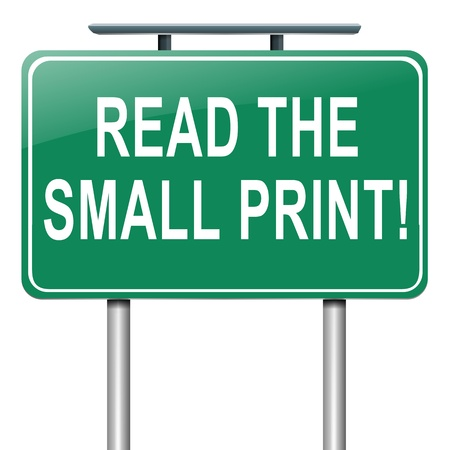 Illustration depicting a roadsign with a 'read the small print' concept. White background. illustration