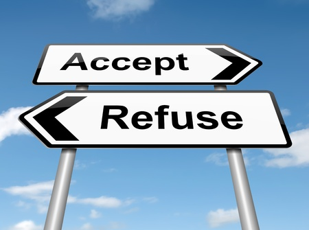 refuse: Illustration depicting a roadsign with an accept or refuse concept. Blue sky background. Stock Photo