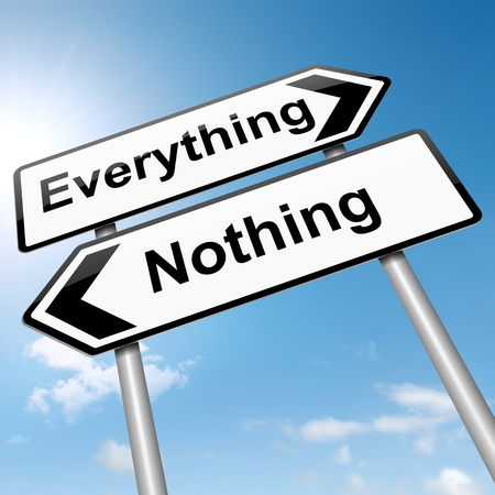 nothing: Illustration depicting a roadsign with an everything or nothing concept. Sky background.