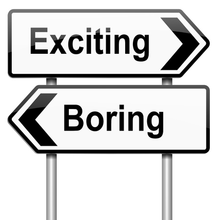 exciting: Illustration depicting a roadsign with a boring or exciting concept. White background.