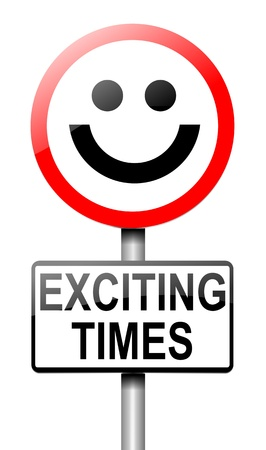 Illustration depicting a roadsign with an exciting times concept. White background.