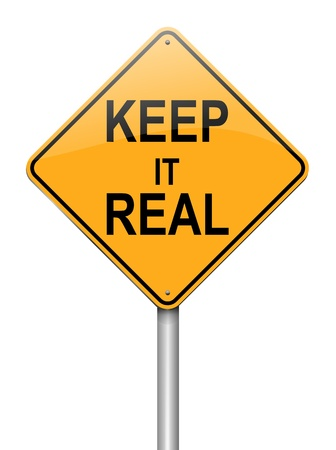 truth: Illustration depicting a roadsign with a keep it real concept  White background  Stock Photo