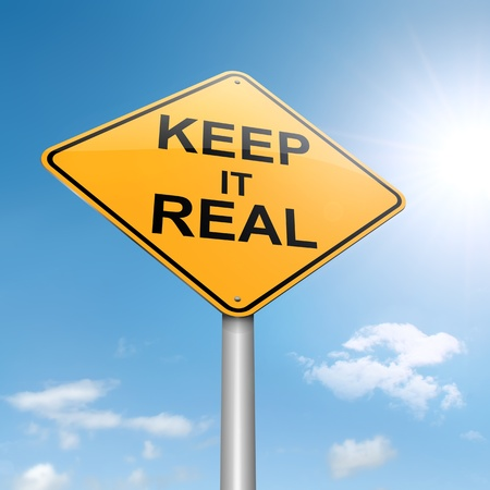 authenticity: Illustration depicting a roadsign with a keep it real concept  Sky background