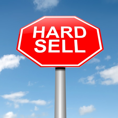 hard sell: Illustration depicting a roadsign with a hard sell concept. Sky background.