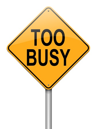 eventful: Illustration depicting a roadsign with a too busy concept. White background.