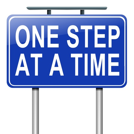 Illustration depicting a roadsign with a one step at a time concept. White background. Stock Photo