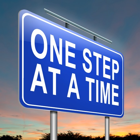 inspiration determination: Illustration depicting a roadsign with a one step at a time concept. Dusk background.