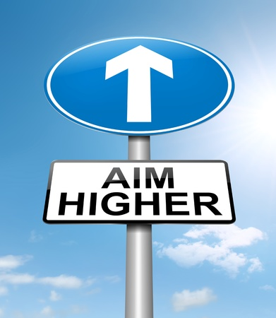 aim: Illustration depicting a roadsign with an aim higher concept. Sky background.