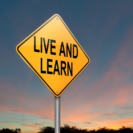 pick out: Illustration depicting a roadsign with a live and learn concept. Sky background. Stock Photo