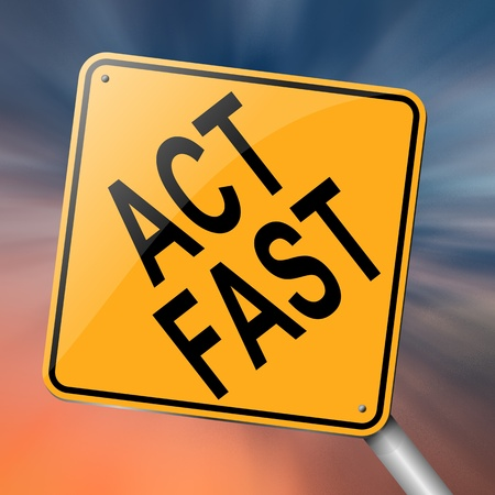 Illustration depicting a roadsign with an act fast concept. Abstract background.