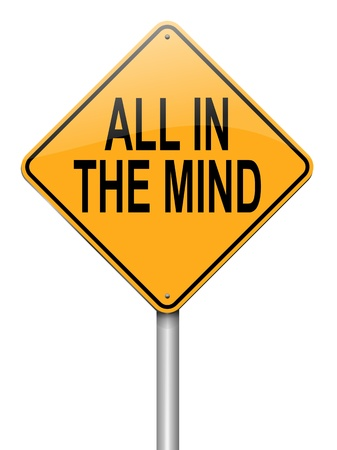 perceptive: Illustration depicting a roadsign with an all in the mind concept. White background.