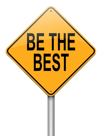 finest: Illustration depicting a roadsign with a be the best concept. White background.