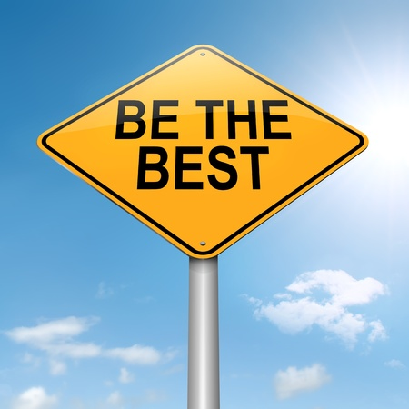 worth: Illustration depicting a roadsign with a be the best concept. Sky background.