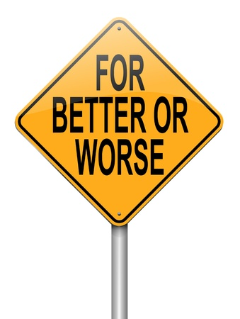 worse: Illustration depicting a roadsign with a for better or worse concept. White background.