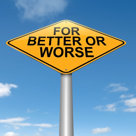 worse: Illustration depicting a roadsign with a for better or worse concept. Sky background.