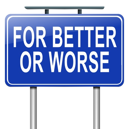 Illustration depicting a roadsign with a for better or worse concept. White background. Stock Illustration - 16481745